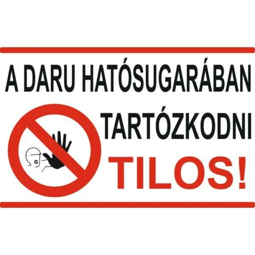 A daru hatósugarában tartózkodni tilos