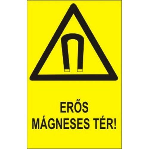 Erős mágneses tér!