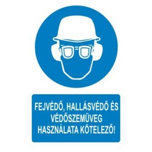 Fejvédő,hallásvédő és védőszemüveg használata kötelező!