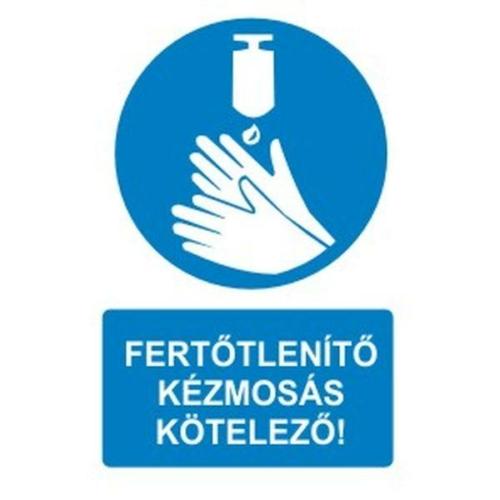 Fertőtlenítő kézmosás kötelező!