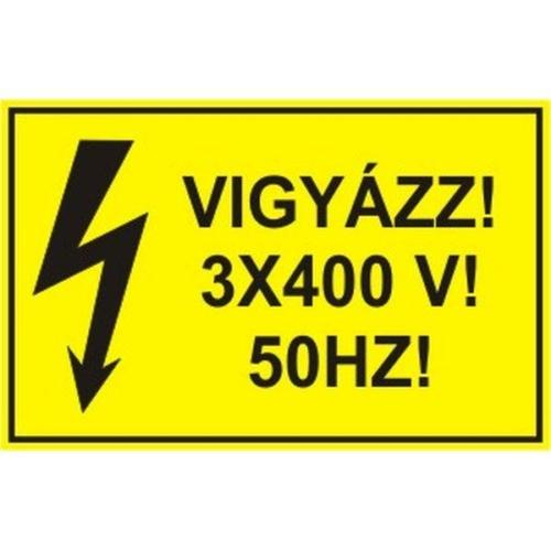 Vigyázz!3*400V!50 Hz