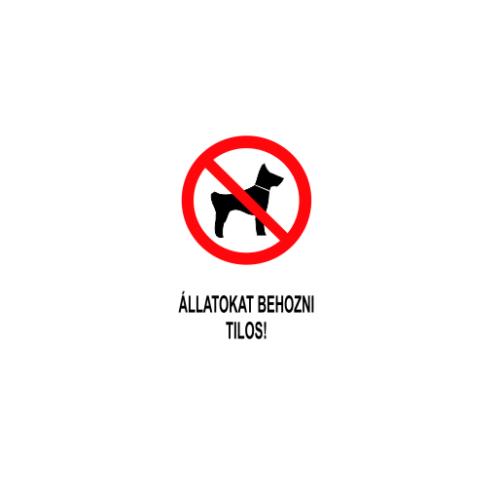 Állatokat behozni tilos!