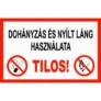 Kép 2/6 - Dohányzás és nyílt láng használata tilos